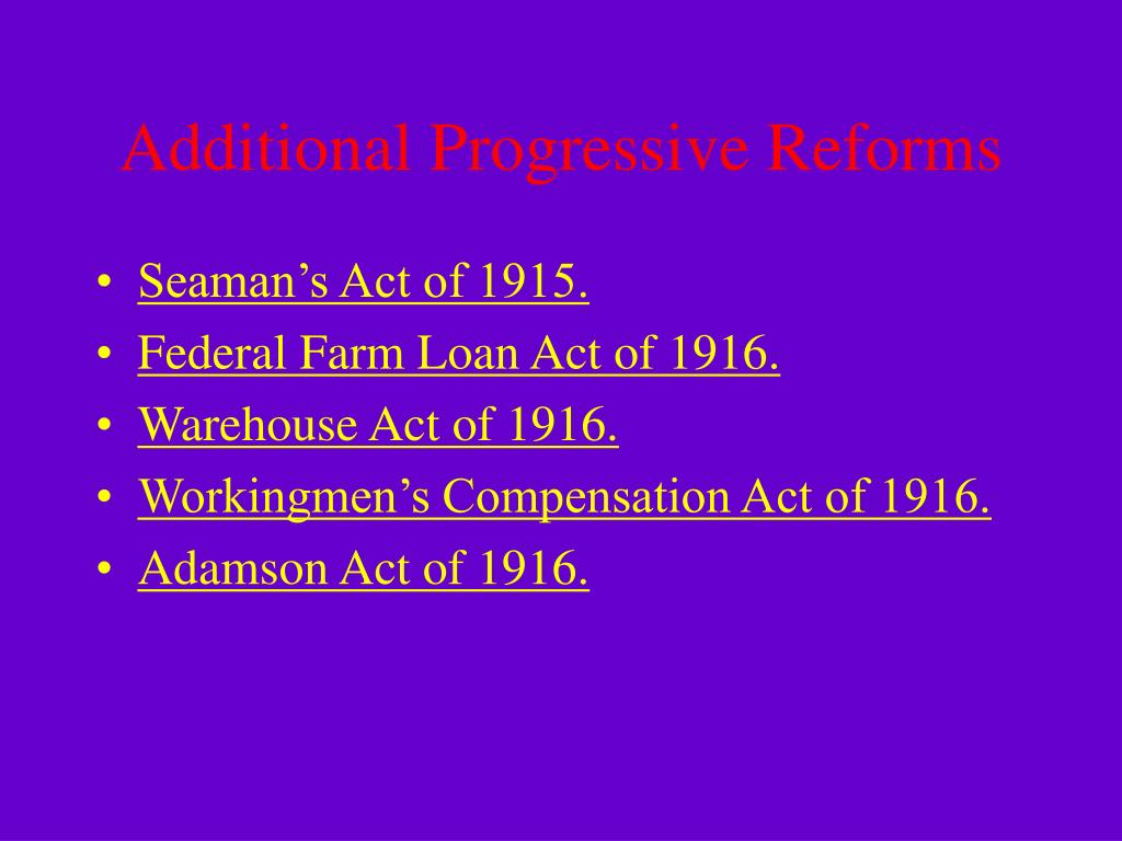 Additional Progressive Reforms