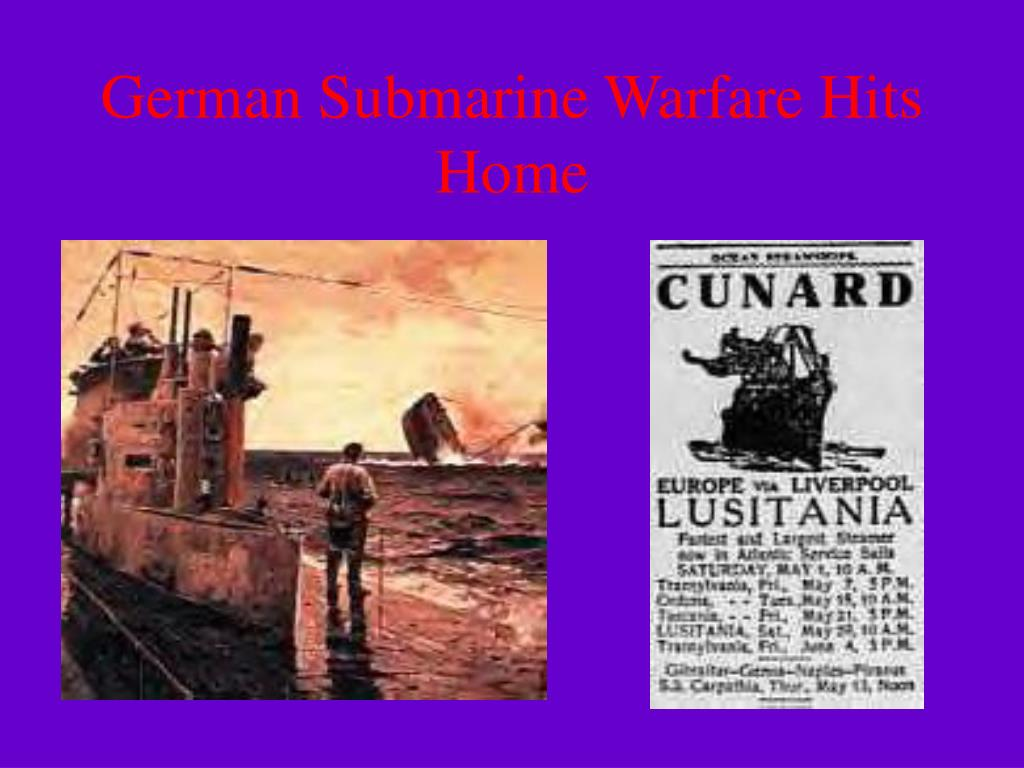 German Submarine Warfare Hits Home
