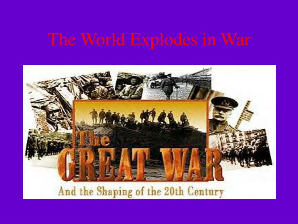 The World Explodes in War