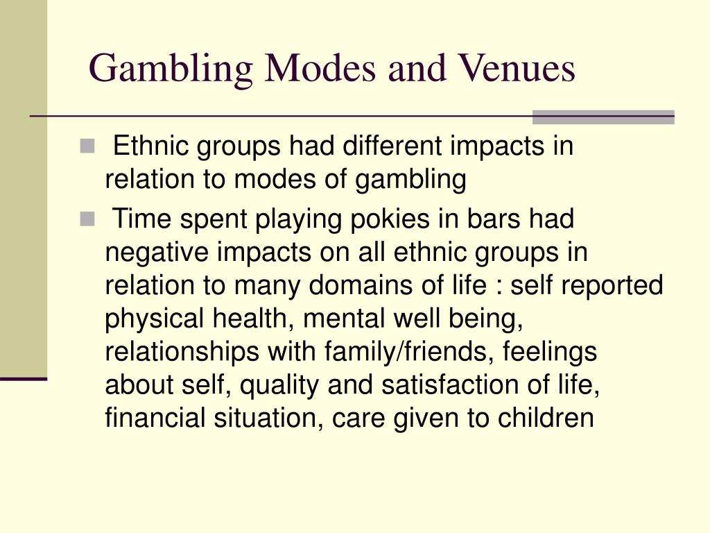 Gambling Modes and Venues