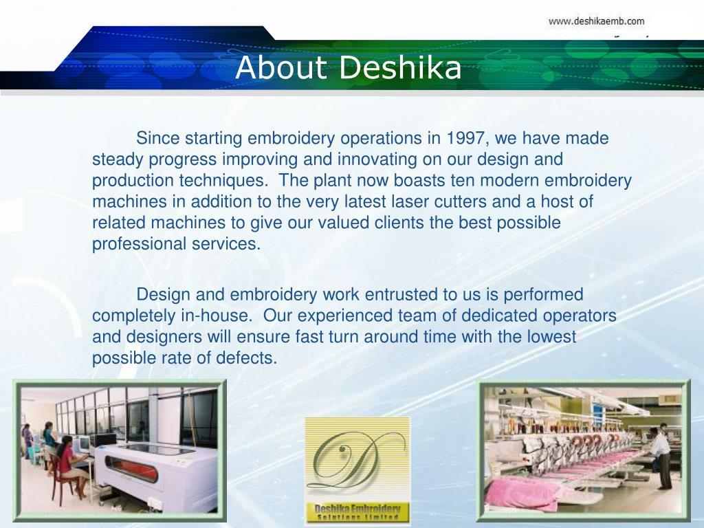 About Deshika
