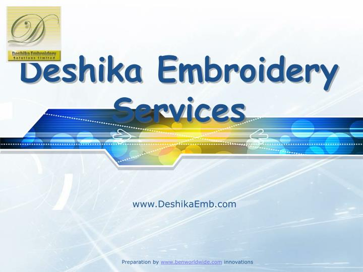 Deshika embroidery services