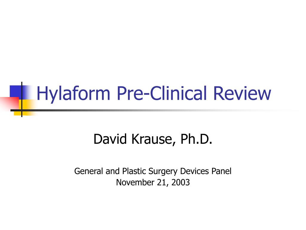 Hylaform Pre-Clinical Review