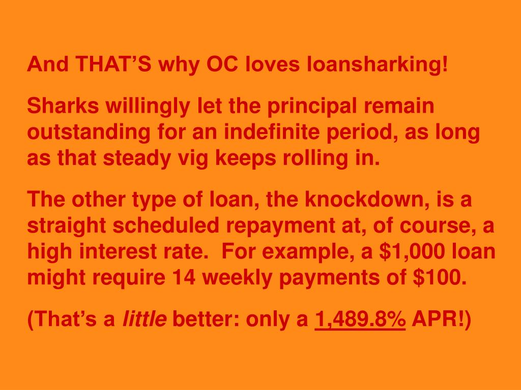 And THAT'S why OC loves loansharking!