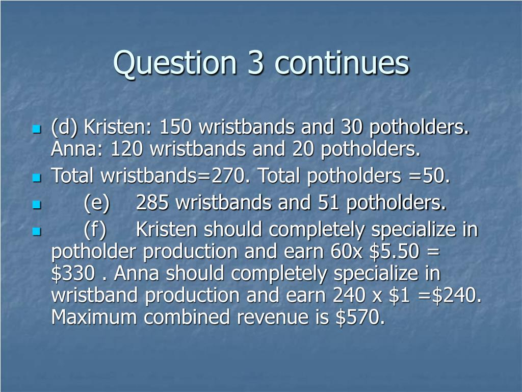 Question 3 continues