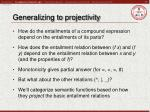 generalizing to projectivity