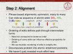step 2 alignment