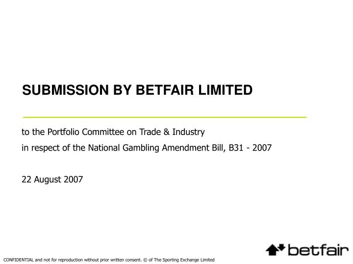 Submission by betfair limited