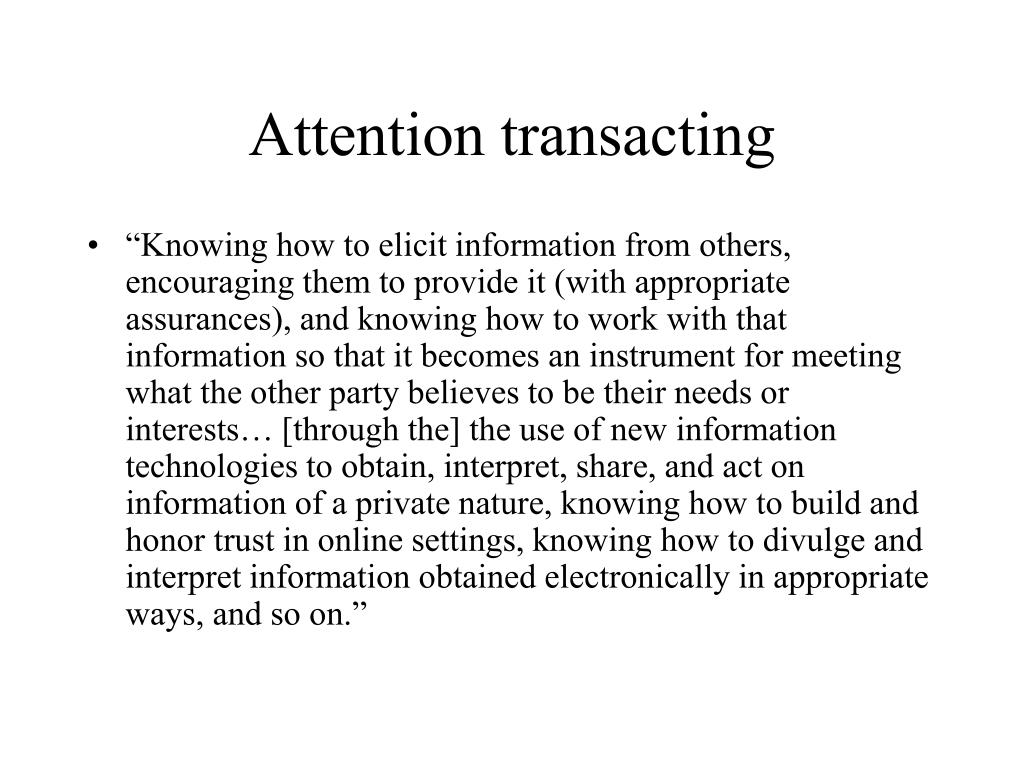 Attention transacting