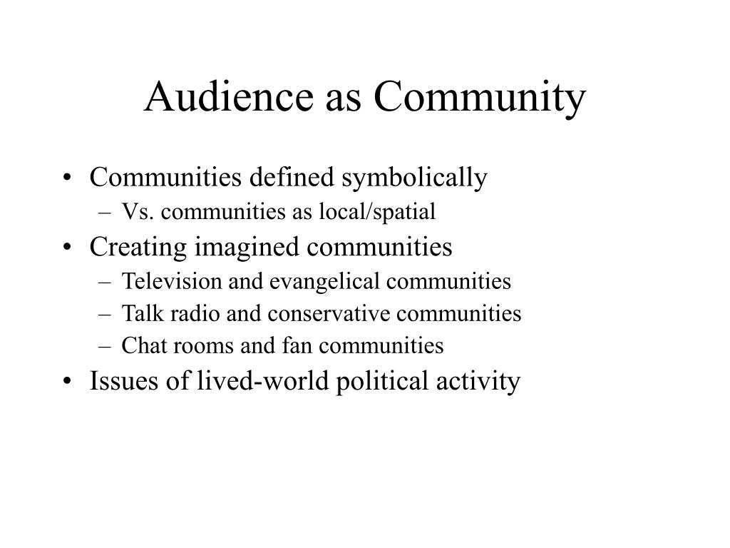 Audience as Community