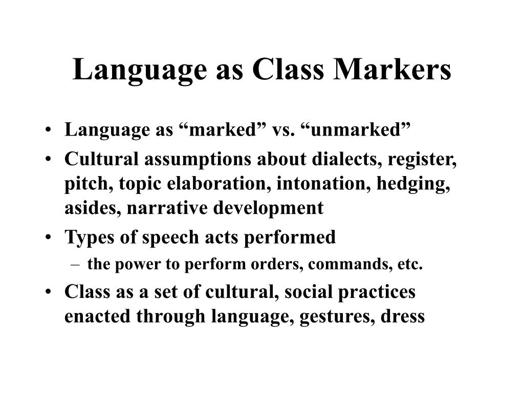 Language as Class Markers