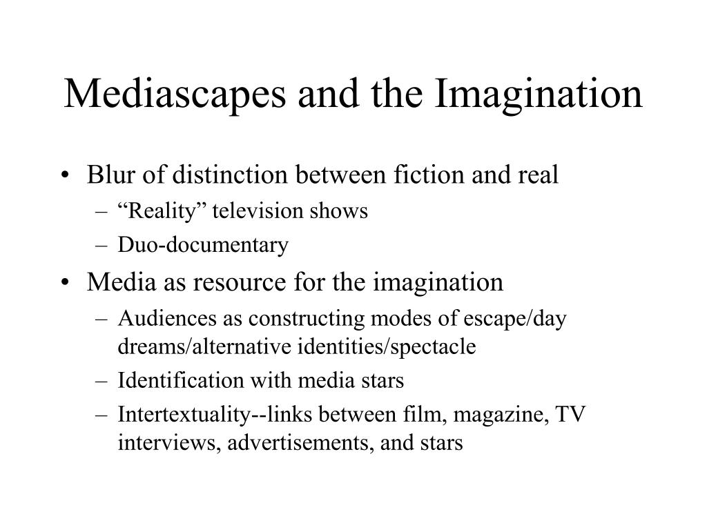 Mediascapes and the Imagination