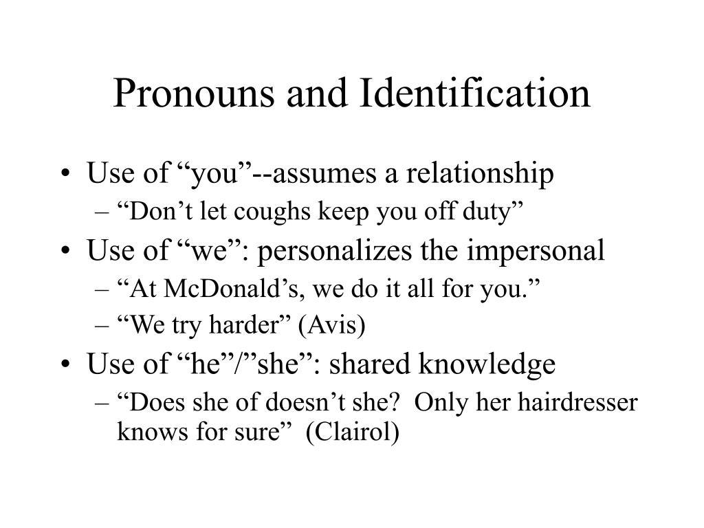 Pronouns and Identification