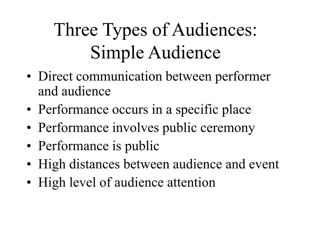 Three Types of Audiences: Simple Audience