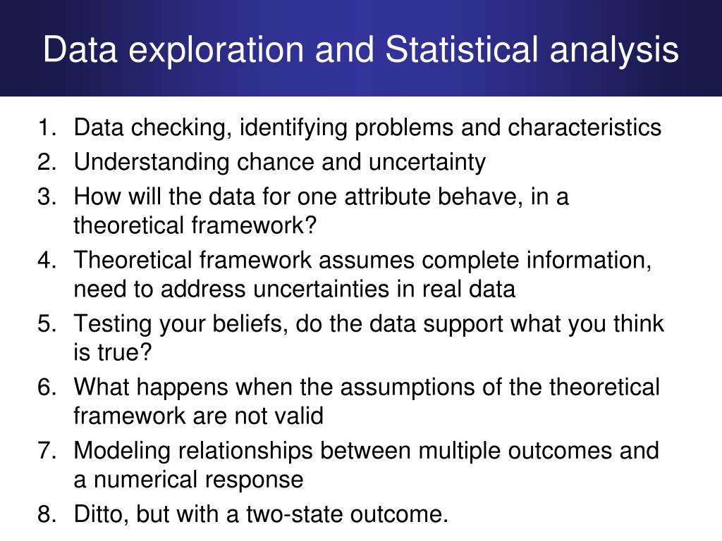 Data exploration and Statistical analysis