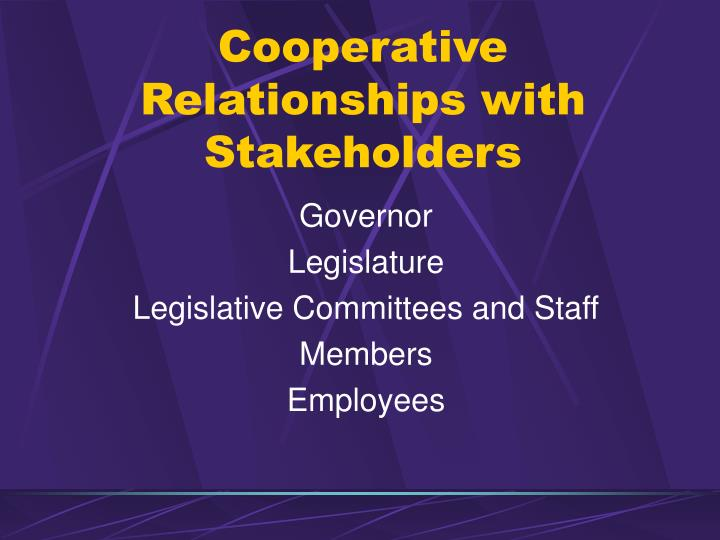 Cooperative Relationships with Stakeholders