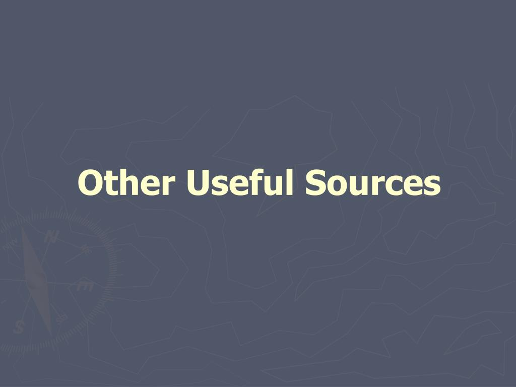 Other Useful Sources