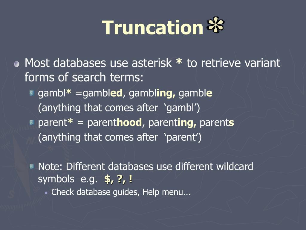 Truncation