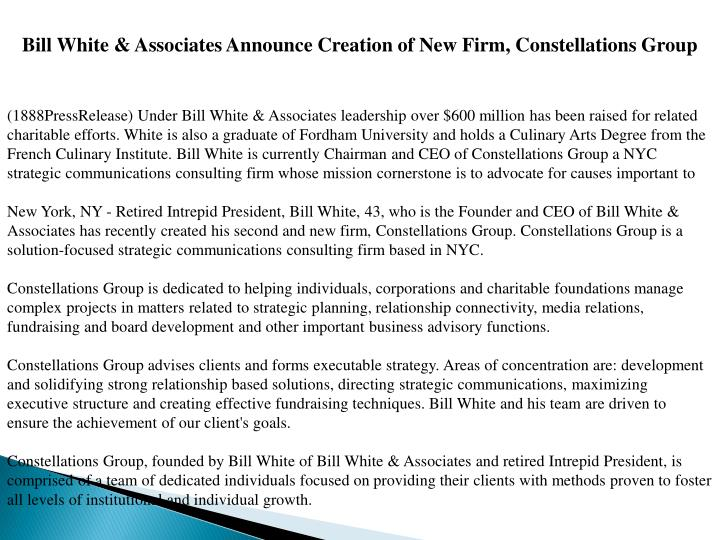 Bill White & Associates Announce Creation of New Firm, Constellations Group