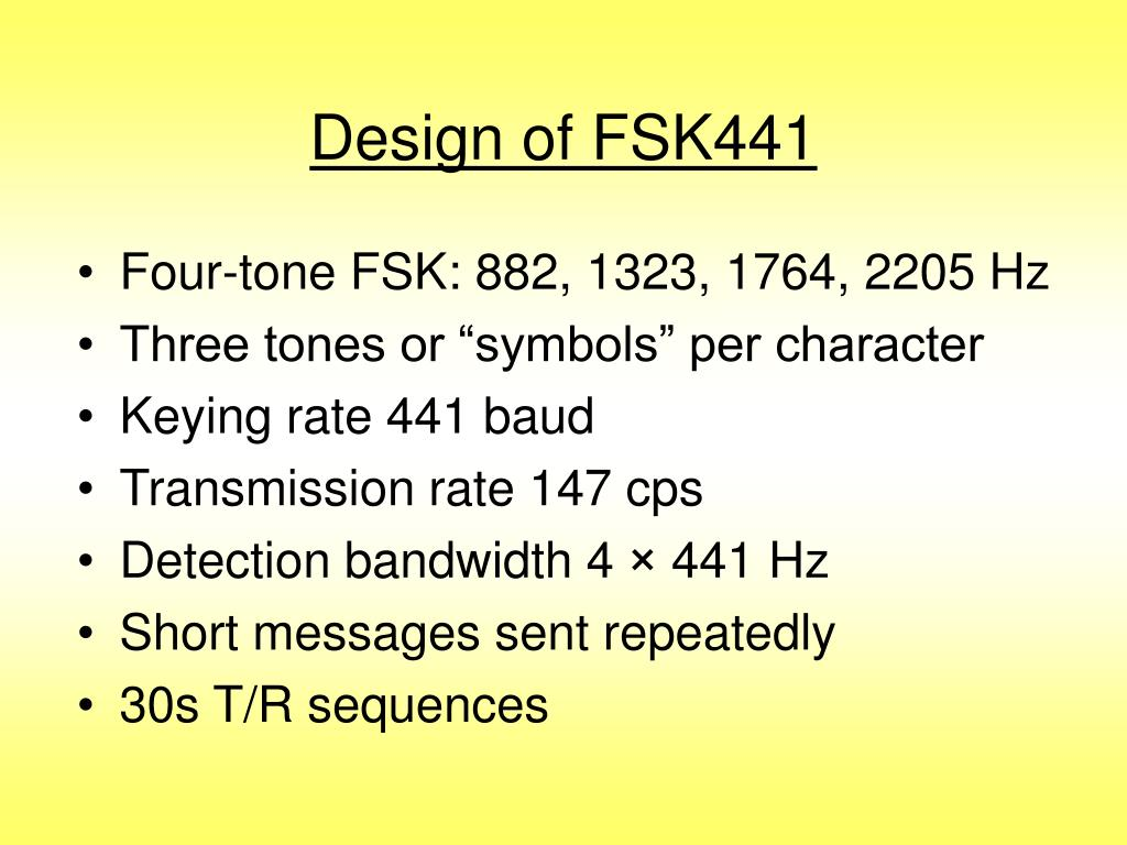 Design of FSK441