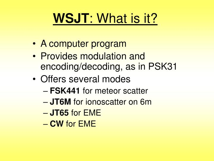 Wsjt what is it