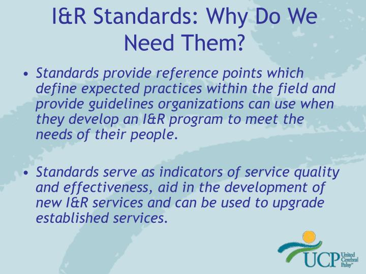 I&R Standards: Why Do We Need Them?
