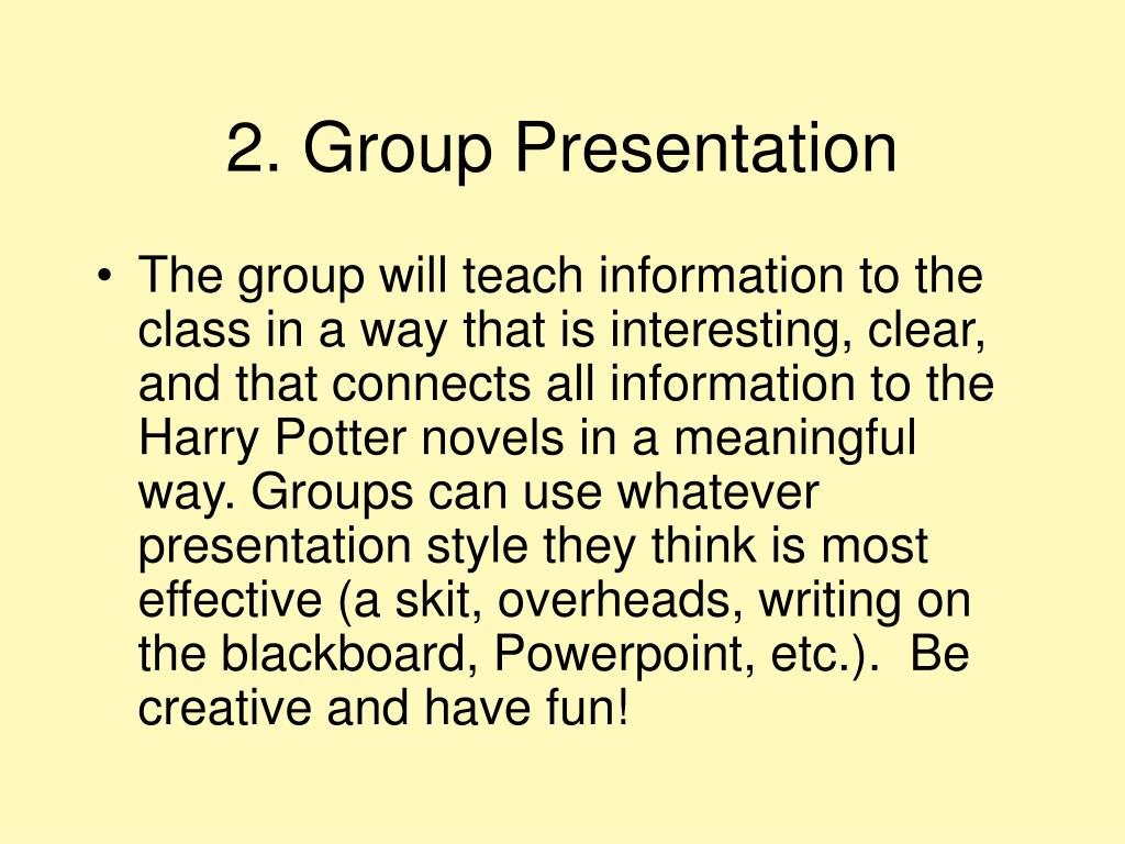 2. Group Presentation