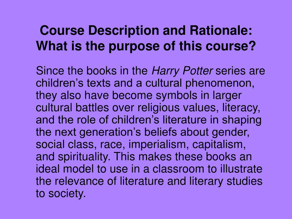 Course Description and Rationale: What is the purpose of this course?