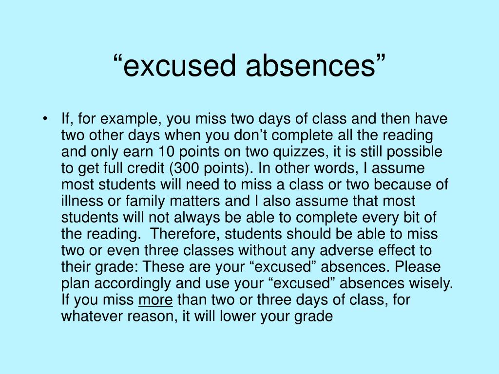 """excused absences"""