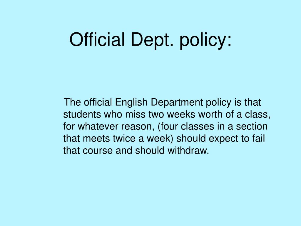 Official Dept. policy: