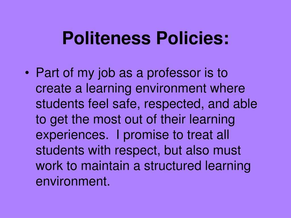 Politeness Policies: