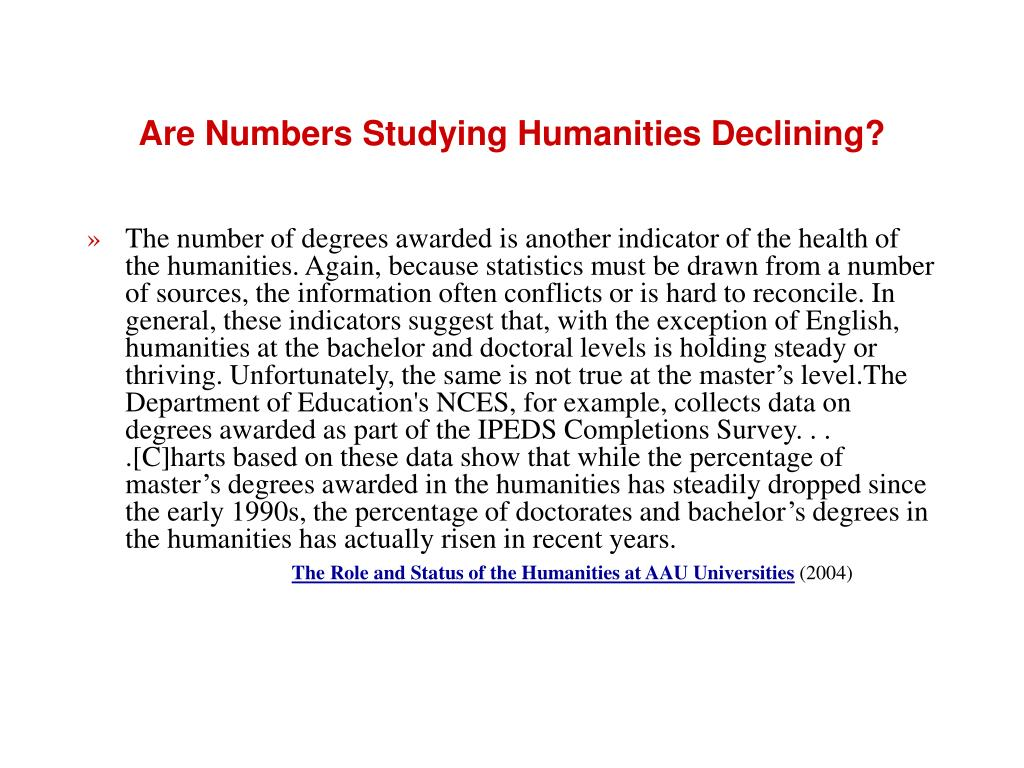 Are Numbers Studying Humanities Declining?