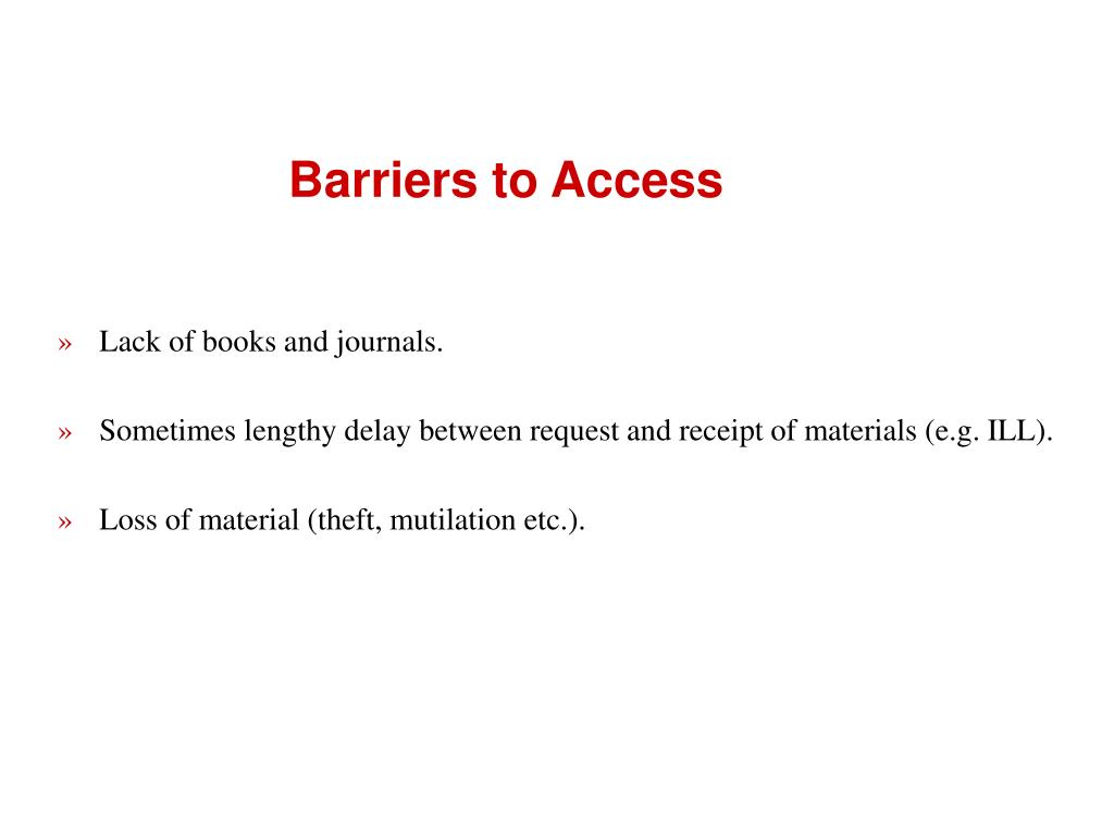 Barriers to Access