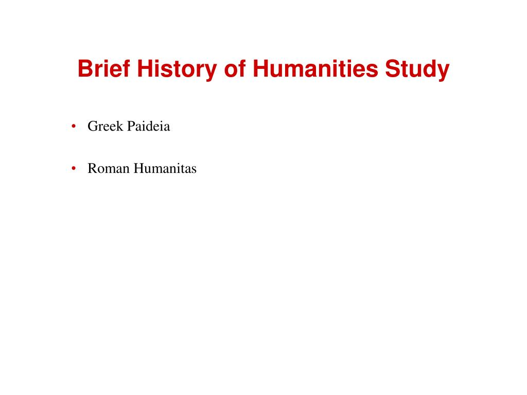 Brief History of Humanities Study