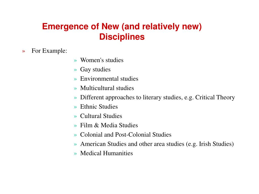 Emergence of New (and relatively new) Disciplines