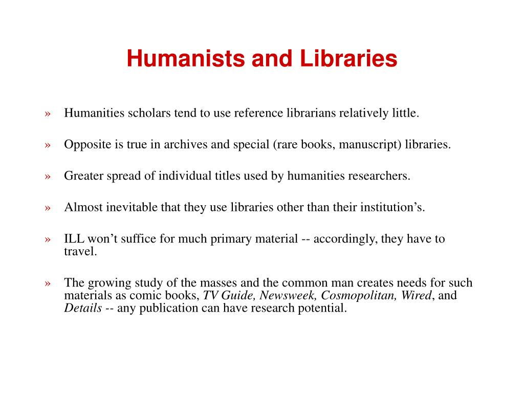 Humanists and Libraries