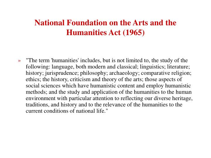 National foundation on the arts and the humanities act 1965