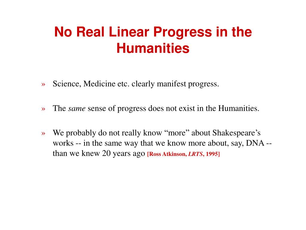 No Real Linear Progress in the Humanities