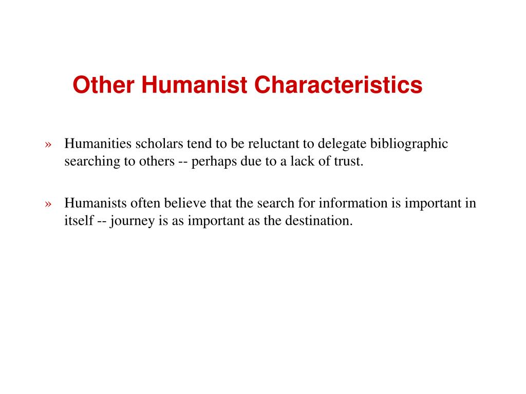 Other Humanist Characteristics
