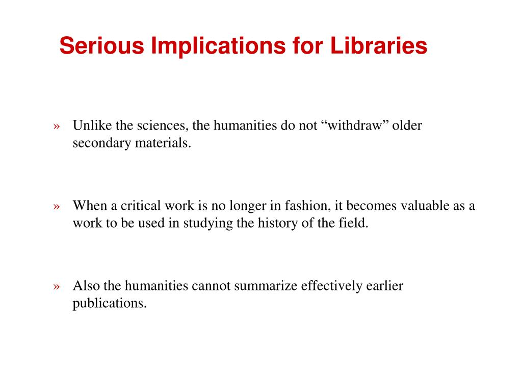 Serious Implications for Libraries