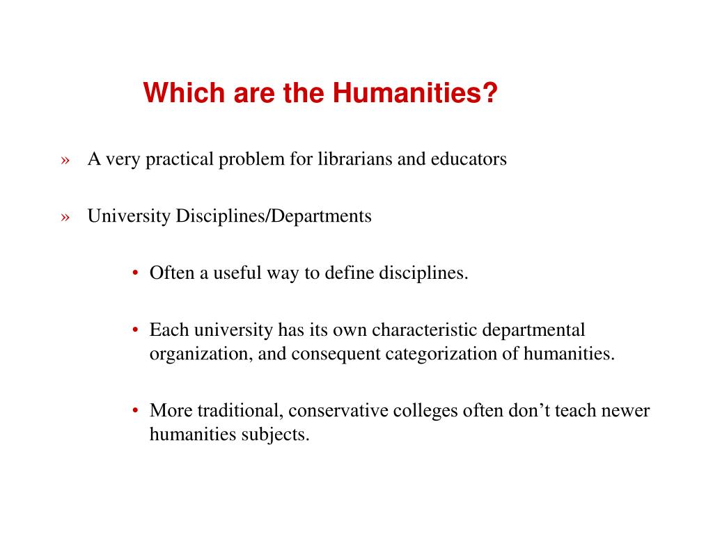 Which are the Humanities?