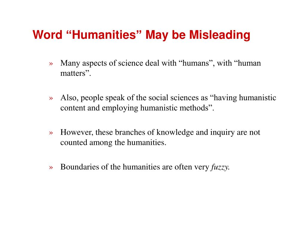 "Word ""Humanities"" May be Misleading"
