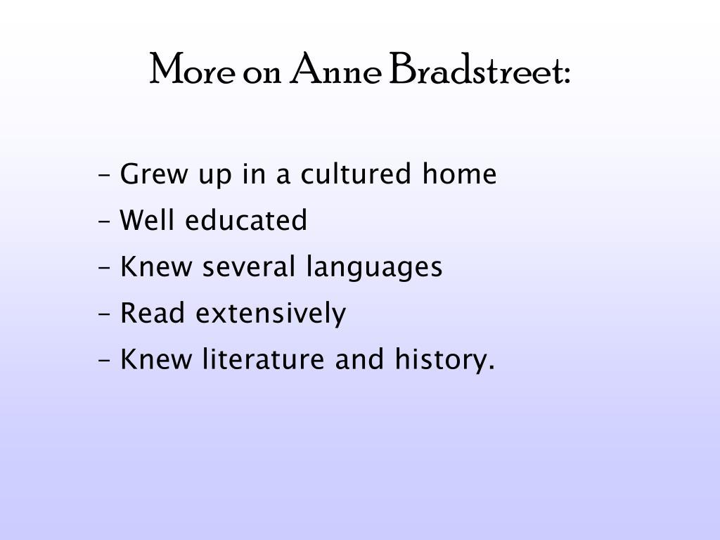 More on Anne Bradstreet:
