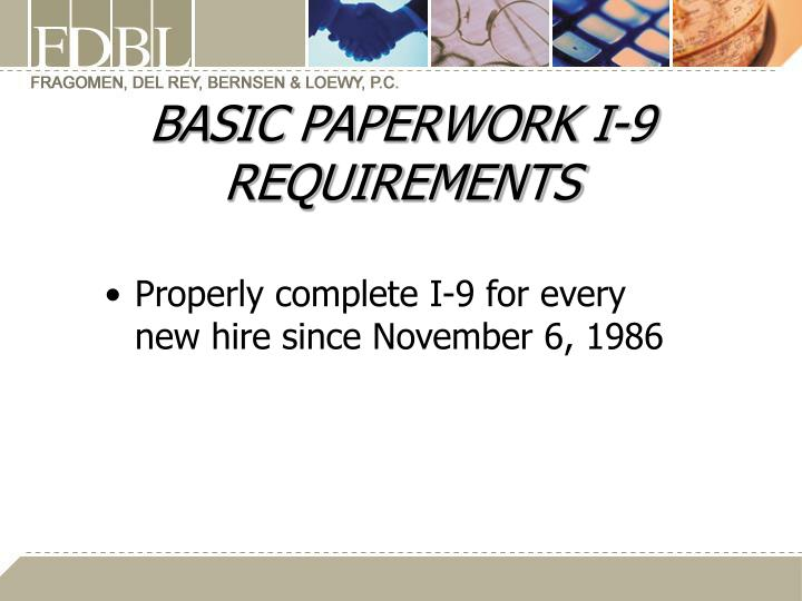 BASIC PAPERWORK I-9 REQUIREMENTS