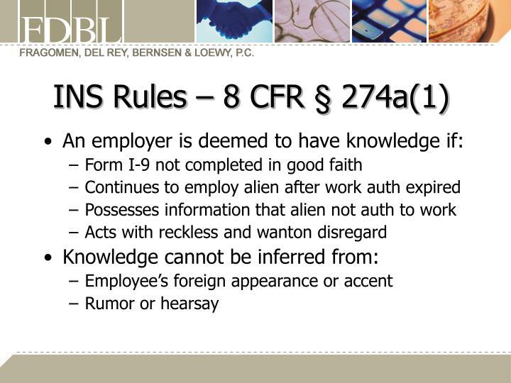INS Rules – 8 CFR