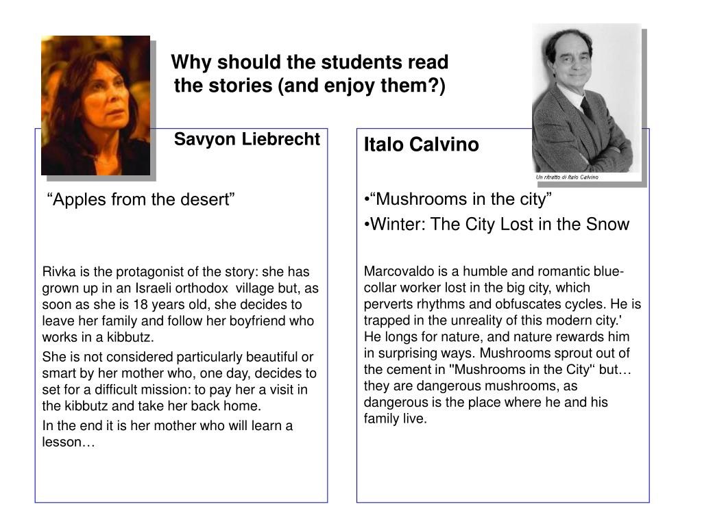 Why should the students read the stories (and enjoy them?)