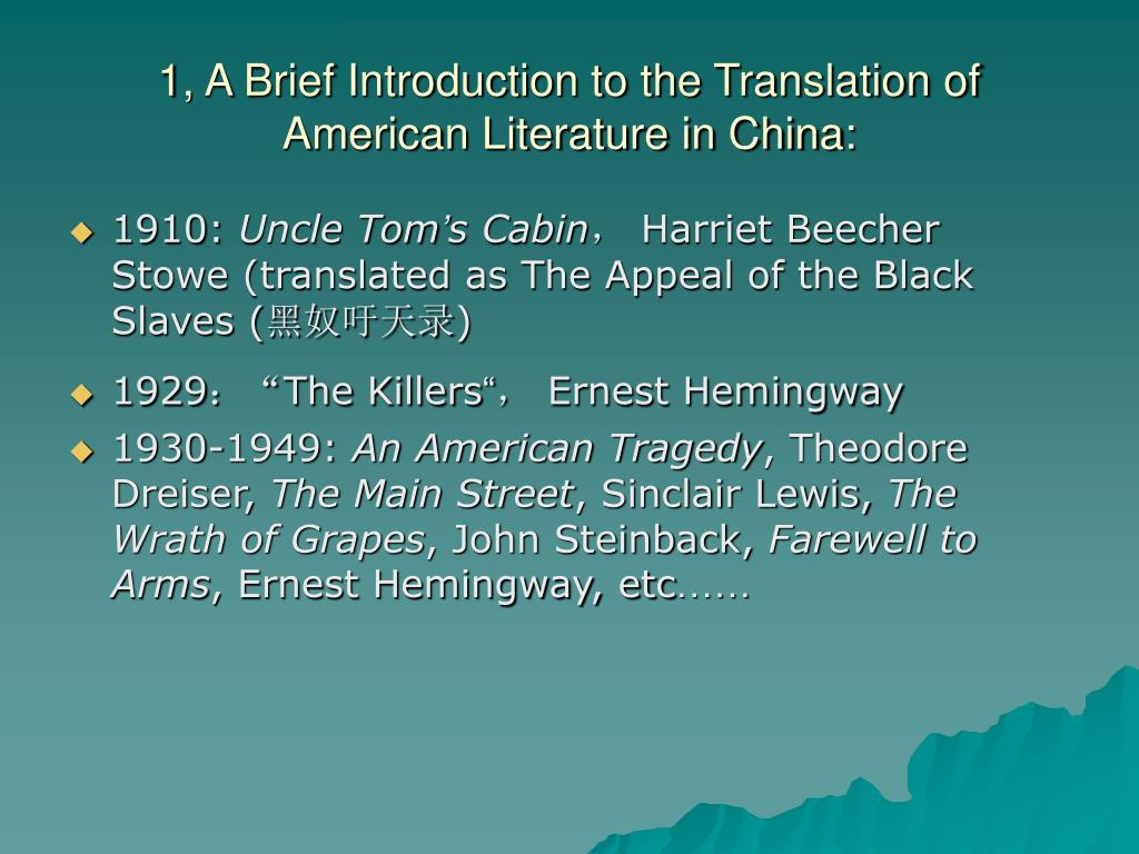 1, A Brief Introduction to the Translation of American Literature in China: