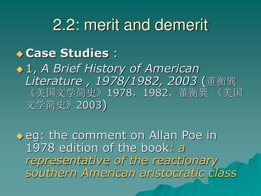 2.2: merit and demerit
