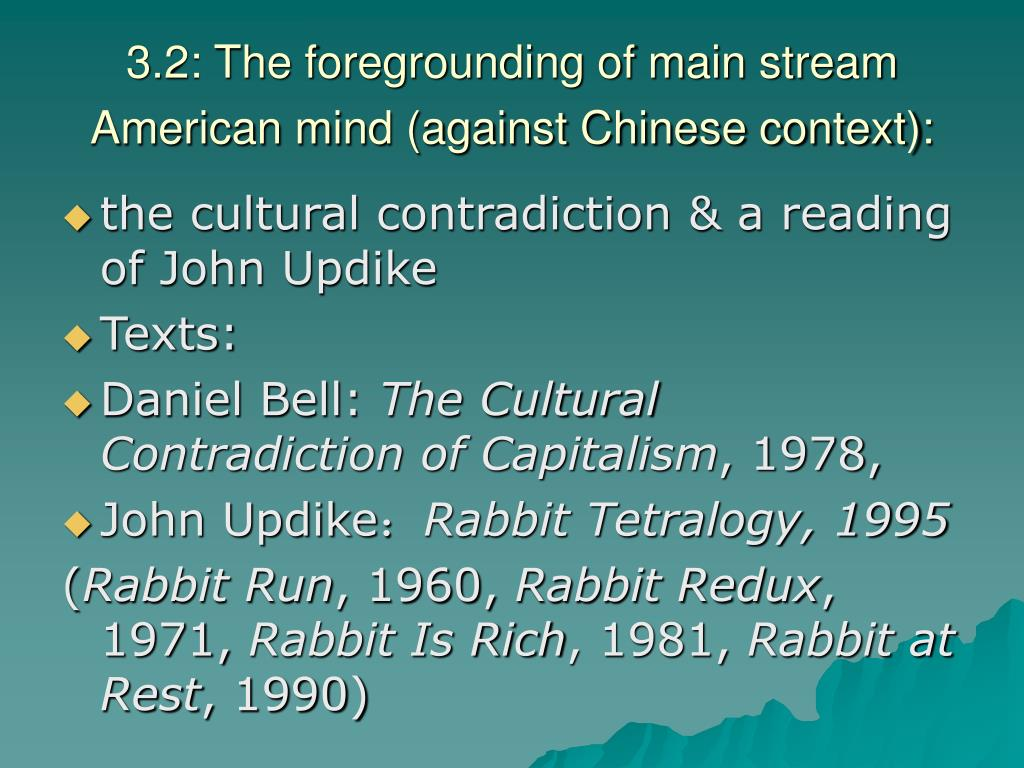 3.2: The foregrounding of main stream American mind (against Chinese context):