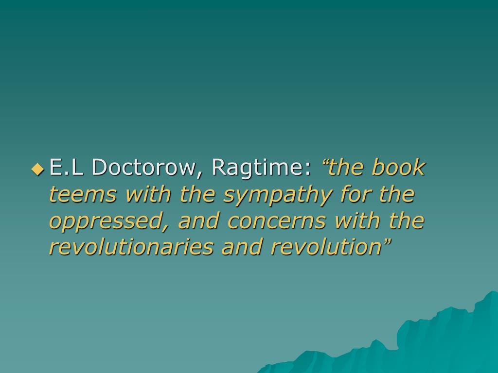 E.L Doctorow, Ragtime: